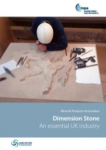 Mineral Products Association. Dimension Stone An essential UK industry