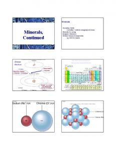 Minerals, Continued. Minerals. Atomic structure