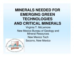 MINERALS NEEDED FOR EMERGING GREEN TECHNOLOGIES AND CRITICAL MINERALS