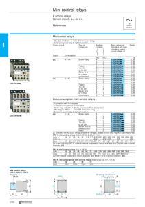 Mini control relays. K control relays Control circuit : a.c. or d.c. Mini control relays. Low consumption mini control relays