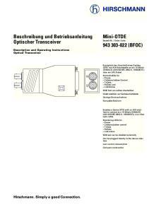 Mini-OTDE. Beschreibung und Betriebsanleitung Optischer Transceiver (BFOC) Hirschmann. Simply a good Connection