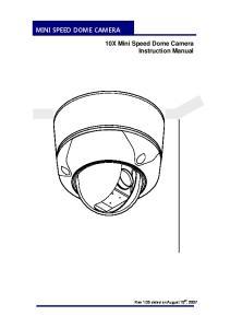 MINI SPEED DOME CAMERA. 10X Mini Speed Dome Camera Instruction Manual