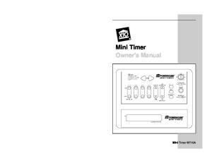 Mini Timer Owner's Manual. Mini Timer MT10A