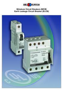 Miniature Circuit Breakers (MCB) Earth Leakage Circuit Breaker (ELCB)