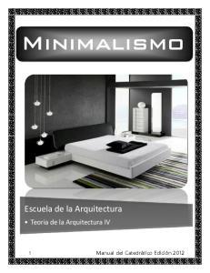 Minimalismo. Escuela de la Arquitectura. Teoria de la Arquitectura IV