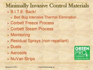Minimally Invasive Control Materials B.I.T.E. Back!