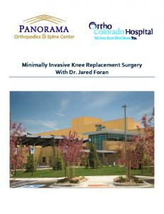 Minimally Invasive Knee Replacement Surgery With Dr. Jared Foran