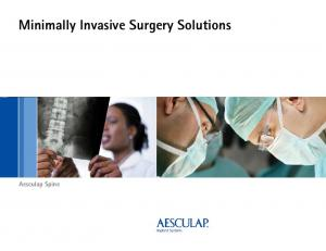 Minimally Invasive Surgery Solutions. Aesculap Spine