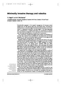 Minimally invasive therapy and robotics