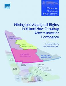 Mining and Aboriginal Rights in Yukon: How Certainty Affects Investor Confidence