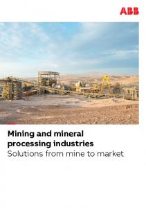 Mining and mineral processing industries Solutions from mine to market