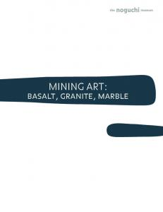 MINING ART: basalt, granite, marble