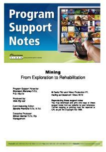 Mining From Exploration to Rehabilitation