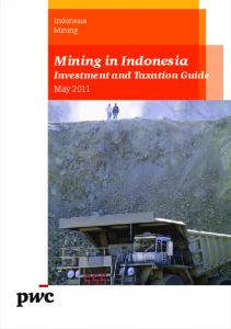 Mining in Indonesia Investment and Taxation Guide