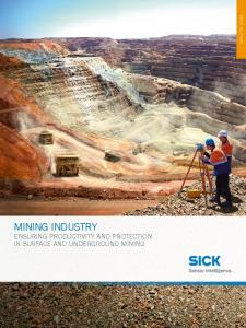 MINING INDUSTRY ENSURING PRODUCTIVITY AND PROTECTION IN SURFACE AND UNDERGROUND MINING. INDUSTRY GUIDE