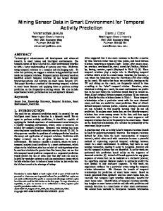 Mining Sensor Data in Smart Environment for Temporal Activity Prediction