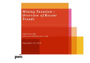 Mining Taxation Overview of Recent Trends