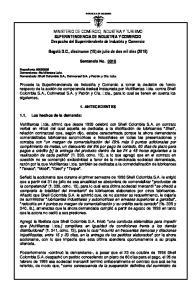 MINISTERIO DE COMERCIO, INDUSTRIA Y TURISMO SUPERINTENDENCIA DE INDUSTRIA Y COMERCIO Despacho del Superintendente de Industria y Comercio