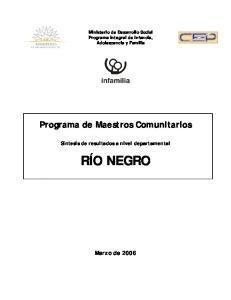 Ministerio de Desarrollo Social Programa Integral de Infancia, Adolescencia y Familia. Programa de Maestros Comunitarios