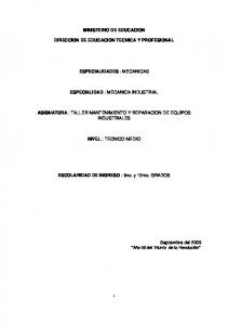 MINISTERIO DE EDUCACION DIRECCION DE EDUCACION TECNICA Y PROFESIONAL ESPECIALIDADES : MECANICAS ESPECIALIDAD : MECANICA INDUSTRIAL