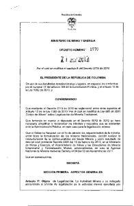 MINISTERIO DE MINAS Y ENERGIA DECRETO NÚMERÓ\ Por el cual se modifica el capítulo 11 del Decreto 2715 de 2010