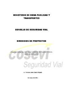 MINISTERIO DE OBRA PUCLICAS Y TRANSPORTES CONSEJO DE SEGURIDAD VIAL DIRECCION DE PROYECTOS