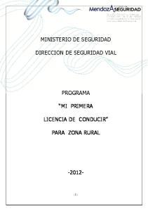 MINISTERIO DE SEGURIDAD DIRECCION DE SEGURIDAD VIAL PROGRAMA MI PRIMERA LICENCIA DE CONDUCIR PARA ZONA RURAL
