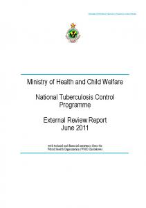 Ministry of Health and Child Welfare. National Tuberculosis Control Programme. External Review Report June 2011