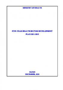 MINISTRY OF HEALTH FIVE-YEAR HEALTH SECTOR DEVELOPMENT PLAN