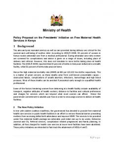Ministry of Health. Policy Proposal on the Presidents Initiative on Free Maternal Health Services in Kenya