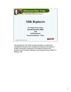 Minnesota Dairy Team Dairy Calf Workshop. Milk Replacers