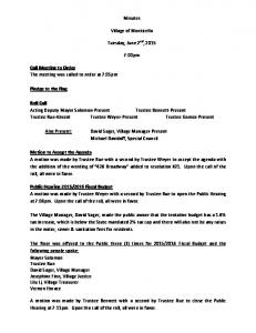 Minutes. Village of Monticello. Tuesday, June 2 nd, :00pm. Trustee Rue Absent Trustee Weyer Present Trustee Gomez Present