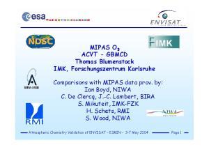 MIPAS O 3 ACVT - GBMCD Thomas Blumenstock IMK, Forschungszentrum Karlsruhe