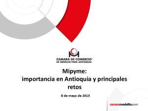Mipyme: importancia en Antioquia y principales retos