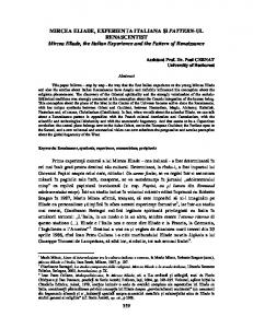 MIRCEA ELIADE, EXPERIENŢA ITALIANA ŞI PATTERN-UL RENASCENTIST Mircea Eliade, the Italian Experience and the Pattern of Renaissance