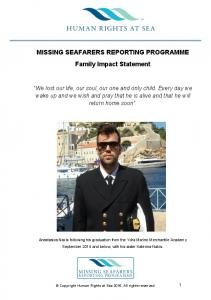 MISSING SEAFARERS REPORTING PROGRAMME Family Impact Statement