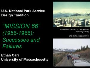 MISSION 66 ( ): Successes and