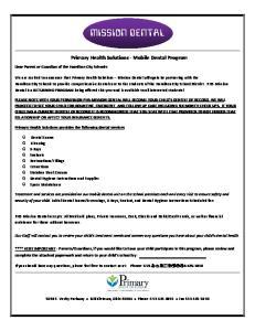 MISSION DENTAL. Primary Health Solutions - Mobile Dental Program