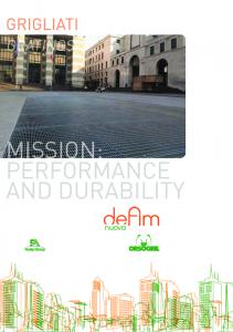 MISSION: PERFORMANCE AND DURABILITY