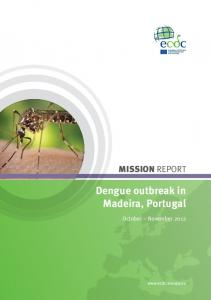 MISSION REPORT. Dengue outbreak in Madeira, Portugal. October November