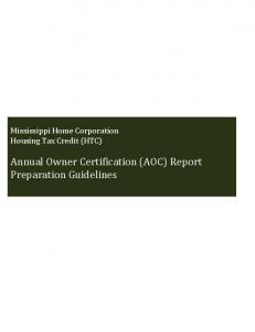 Mississippi Home Corporation Housing Tax Credit (HTC) Annual Owner Certification (AOC) Report Preparation Guidelines