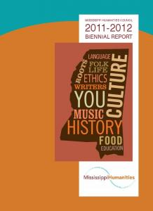 MISSISSIPPI HUMANITIES COUNCIL BIENNIAL REPORT LIFE ETHICS
