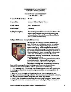 MISSISSIPPI STATE UNIVERSITY COLLEGE OF EDUCATION. DEPARTMENT of KINESIOLOGY COURSE SYLLABUS. Advanced Military Physical Fitness