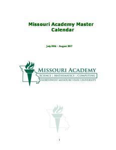 Missouri Academy Master Calendar. July 2016 August 2017