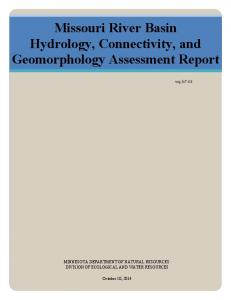 Missouri River Basin Hydrology, Connectivity, and Geomorphology Assessment Report