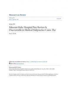 Missouri Rule: Hospital Peer Review Is Discoverable in Medical Malpractice Cases, The