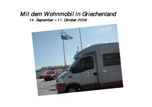 Mit dem Wohnmobil in Griechenland 14. September 11. Oktober 2009