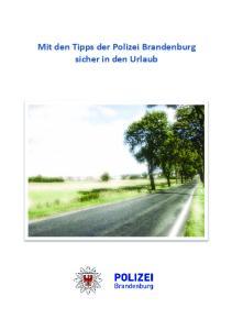 Mit den Tipps der Polizei Brandenburg sicher in den Urlaub