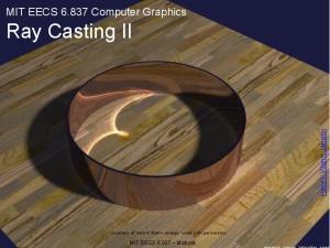 MIT EECS Computer Graphics Ray Casting II