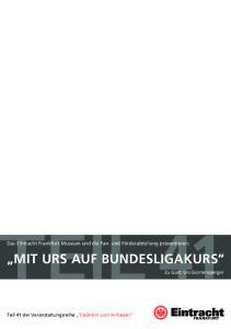 Mit Urs auf Bundesligakurs
